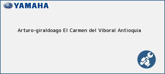 Teléfono, Dirección y otros datos de contacto para Arturo-giraldoago, El Carmen del Viboral, Antioquia, Colombia