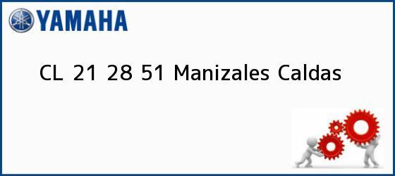 Teléfono, Dirección y otros datos de contacto para CL 21 28 51, Manizales, Caldas, Colombia