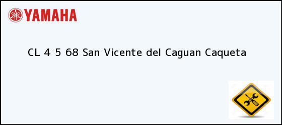 Teléfono, Dirección y otros datos de contacto para CL 4 5 68, San Vicente del Caguan, Caqueta, Colombia
