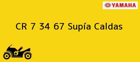 Teléfono, Dirección y otros datos de contacto para CR 7 34 67, Supía, Caldas, Colombia