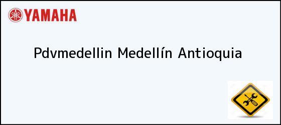Teléfono, Dirección y otros datos de contacto para Pdvmedellin, Medellín, Antioquia, Colombia