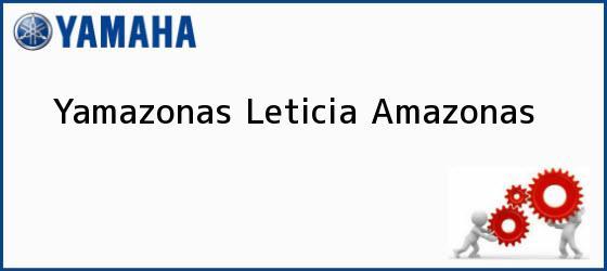Teléfono, Dirección y otros datos de contacto para Yamazonas, Leticia, Amazonas, Colombia