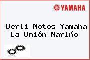 Berli Motos Yamaha La Unión Nariño