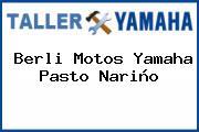 Berli Motos Yamaha Pasto Nariño