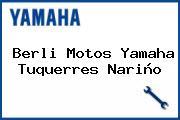 Berli Motos Yamaha Tuquerres Nariño