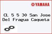 CL 5 5 30 San Jose Del Fragua Caqueta