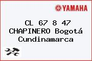 CL 67 8 47 CHAPINERO Bogotá Cundinamarca