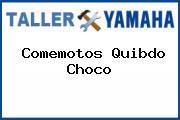Comemotos Quibdo Choco