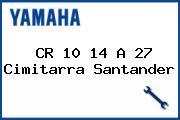 CR 10 14 A 27 Cimitarra Santander