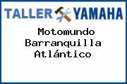 Motomundo Barranquilla Atlántico