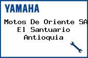 Motos De Oriente SA El Santuario Antioquia