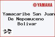Yamacaribe San Juan De Nepomuceno  Bolivar