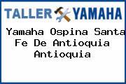 Yamaha Ospina Santa Fe De Antioquia Antioquia