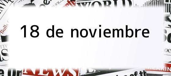 18 de noviembre