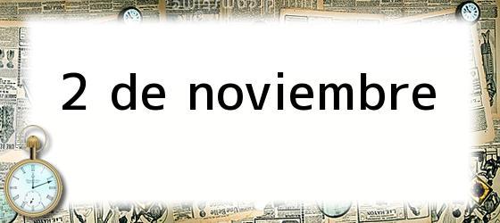 2 de noviembre