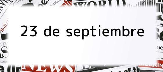 23 de septiembre