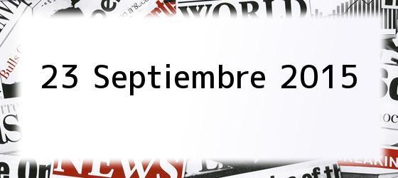 23 Septiembre 2015