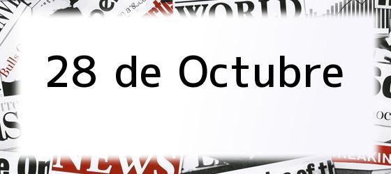 28 de Octubre