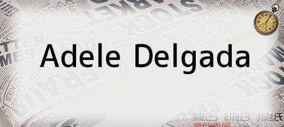 Adele Delgada