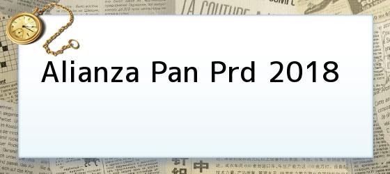 Alianza Pan Prd 2018