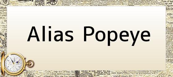 Alias Popeye