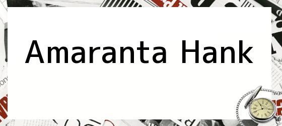 Amaranta Hank
