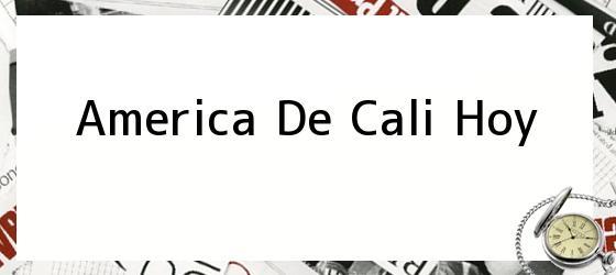 America De Cali Hoy