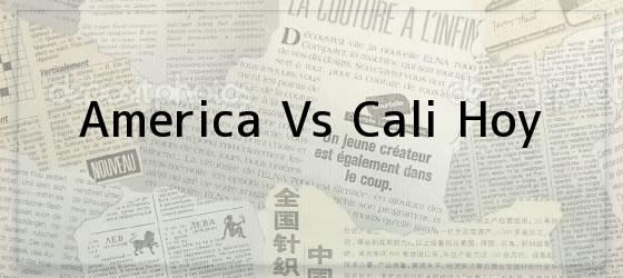 America Vs Cali Hoy