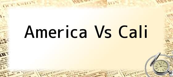 America Vs Cali