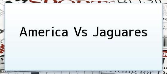 America Vs Jaguares