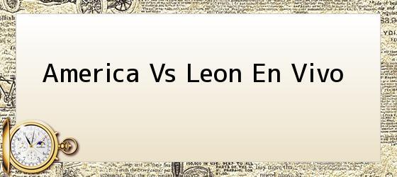 America Vs Leon En Vivo