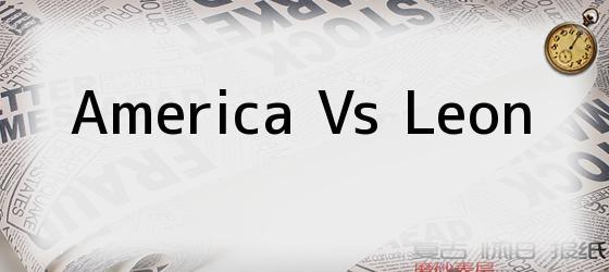 America Vs Leon
