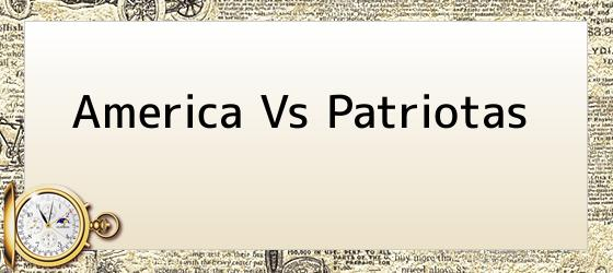 America Vs Patriotas