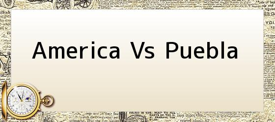 America Vs Puebla