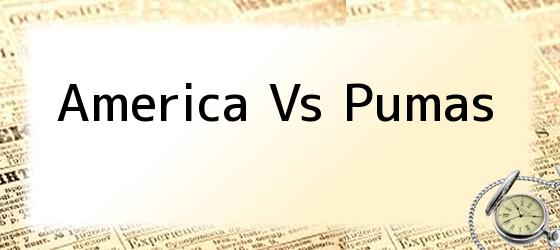 America Vs Pumas
