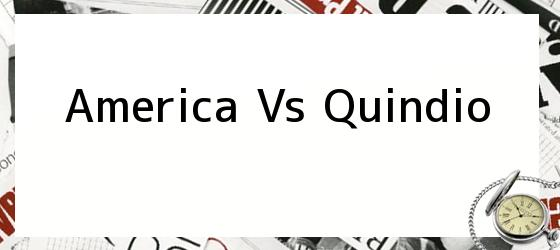 America Vs Quindio