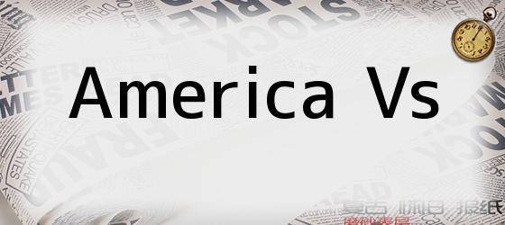 America Vs