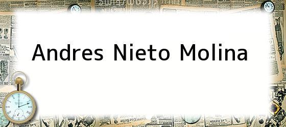 Andres Nieto Molina