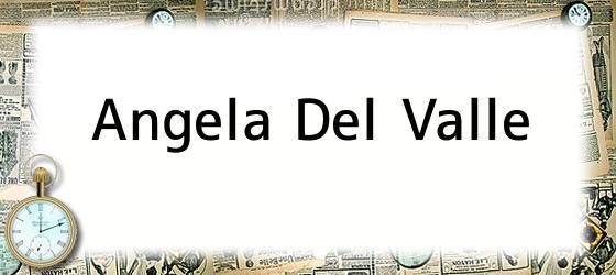 Angela Del Valle