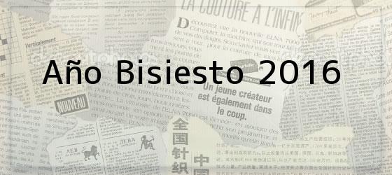 Año Bisiesto 2016