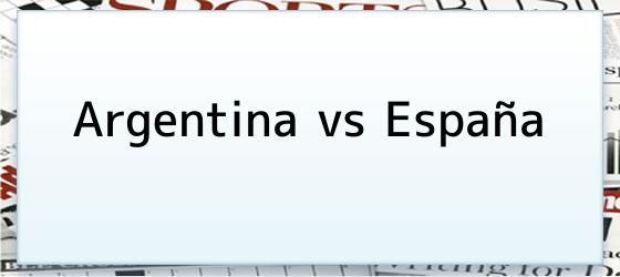 Argentina Vs España