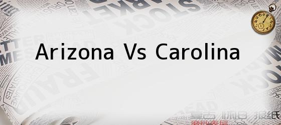 Arizona Vs Carolina