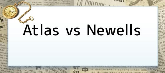 Atlas vs Newells