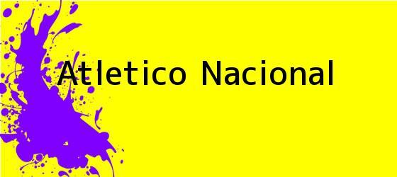 <i>Atletico Nacional</i>
