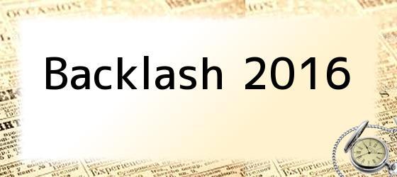 Backlash 2016