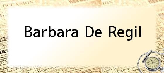 Barbara De Regil