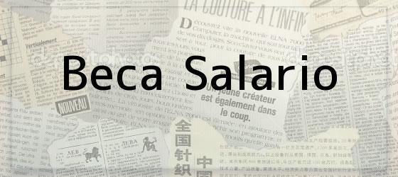 Beca Salario