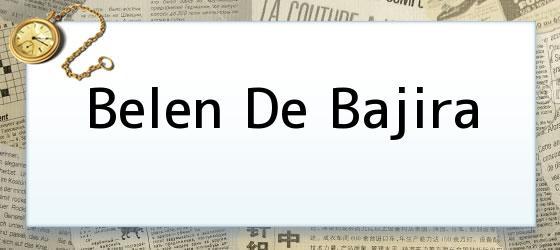 Belen De Bajira