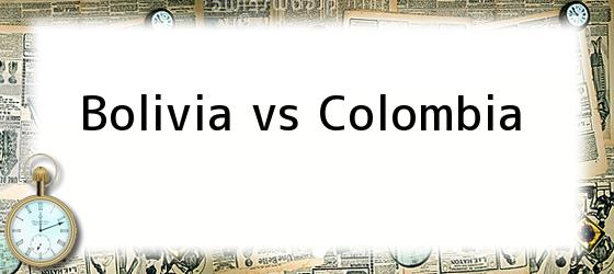 Bolivia Vs Colombia
