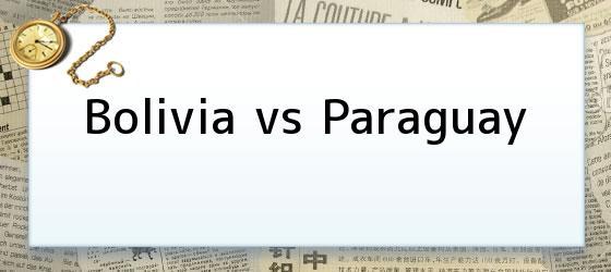Bolivia Vs Paraguay